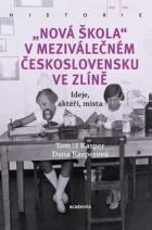 """""""Nová škola"""" v meziválečném Československu ve Zlíně"""