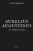 O velikosti duše Aurelius Augustinus