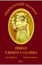 Nejkrásnější pověsti z Beskyd a Valašska