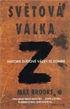 Světová válka Z: Historie světové války se zombie