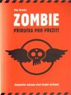 Zombie: Příručka pro přežití