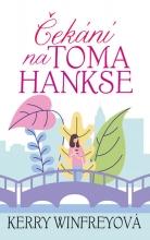 Čekání na Toma Hankse