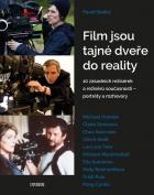 Film jsou tajné dveře do reality - 10 zásadních režisérek a režisérů současnosti – portréty a rozhovory