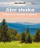 Jižní stezka Českem od východu k západu