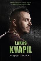 Lukáš Kvapil: Slzy rytíře z Dakaru