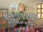 Marie Curie - Neviditelné záření