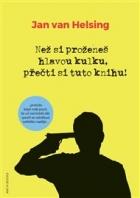 Než si proženeš hlavou kulku přečti si tuto knihu!