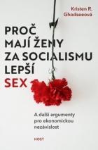 Proč mají ženy za socialismu lepší sex