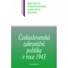 Československá zahraniční politika v roce 1943, sv. B/4/2 (1. 8. – 31. 12. 1943)