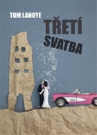 Třetí svatba