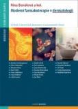 Moderní farmakoterapie v dermatologii