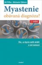 Myastenie - Obávaná diagnóza?