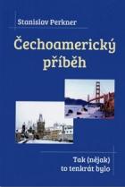 Čechoamerický příběh