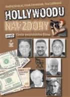 Hollywoodu navzdory: aneb Cesta nezávislého filmu