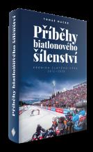 Příběhy biatlonového šílenství