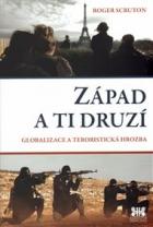 Západ a ti druzí: Globalizace a teroristická hrozba