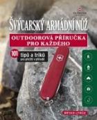 Švýcarský armádní nůž. Outdoorová příručka pro každého