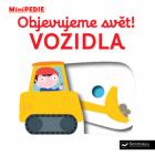 MiniPEDIE Objevujeme svět! Vozidla