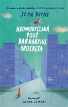 Kromobyčejná pouť Barnabyho Brocketa